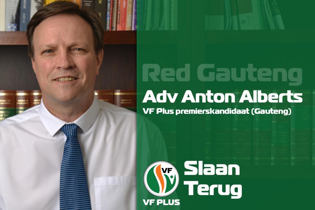 Red Gauteng Premierskandidaat Wat Anton Alberts Gauteng bied